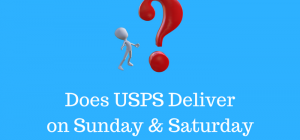 Does USPS Deliver on Sunday & Saturday